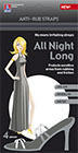 All Night Long -Anti rub straps